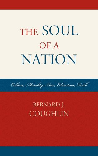 Cover image for the book The Soul of a Nation: Culture, Morality, Law, Education, Faith
