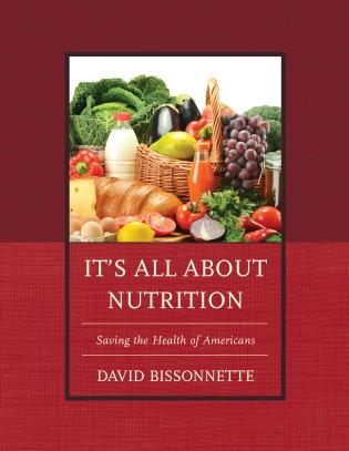 Cover image for the book It's All about Nutrition: Saving the Health of Americans