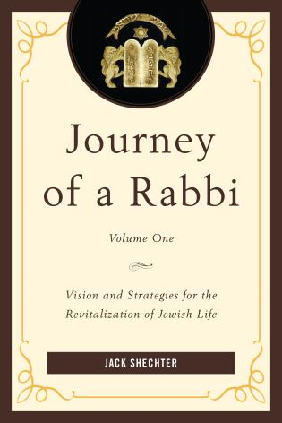 Cover image for the book Journey of a Rabbi: Vision and Strategies for the Revitalization of Jewish Life, Volume 1
