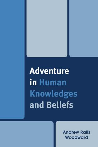 Cover image for the book Adventure in Human Knowledges and Beliefs