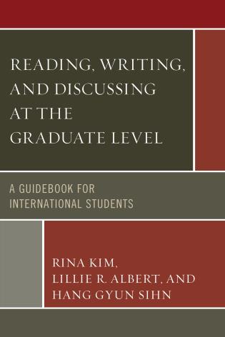Cover image for the book Reading, Writing, and Discussing at the Graduate Level: A Guidebook for International Students