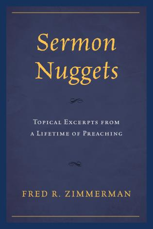 Cover image for the book Sermon Nuggets: Topical Excerpts from a Lifetime of Preaching