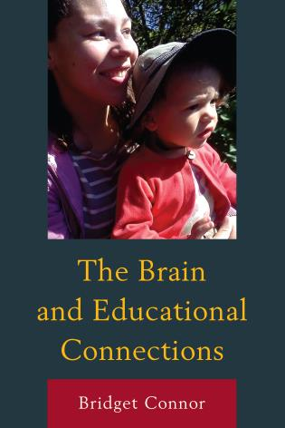 Cover image for the book The Brain and Educational Connections