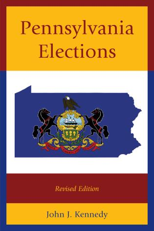 Cover image for the book Pennsylvania Elections, Revised Edition