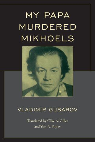 Cover image for the book My Papa Murdered Mikhoels