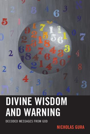 Cover image for the book Divine Wisdom and Warning: Decoded Messages from God