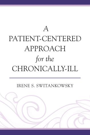 Cover image for the book A Patient-Centered Approach for the Chronically-Ill