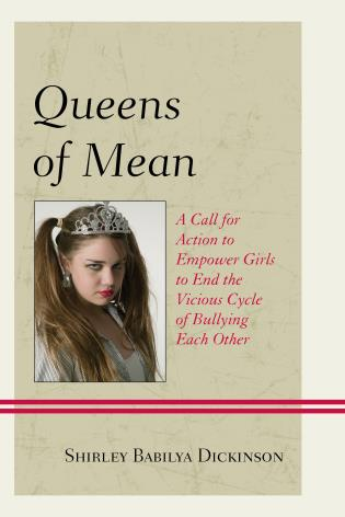 Queens of Mean: A Call for Action to Empower Girls to End the