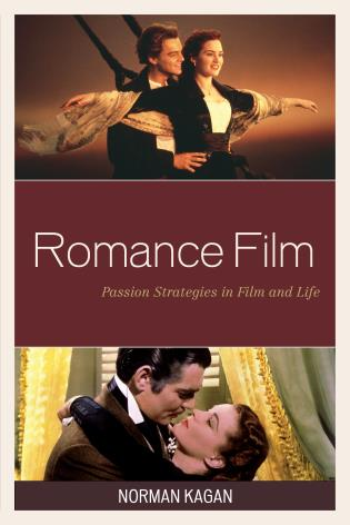 Cover image for the book Romance Film: Passion Strategies In Film And Life