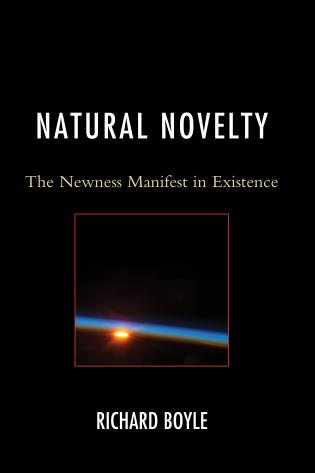 Cover image for the book Natural Novelty: The Newness Manifest in Existence