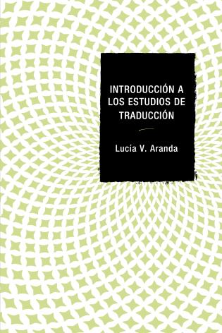 Cover image for the book Introducción a los estudios de traducción