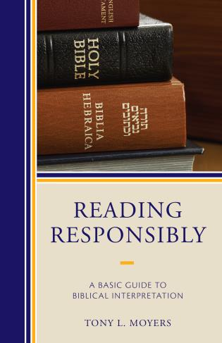 Cover image for the book Reading Responsibly: A Basic Guide to Biblical Interpretation