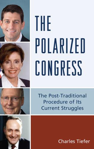 Cover image for the book The Polarized Congress: The Post-Traditional Procedure of Its Current Struggles