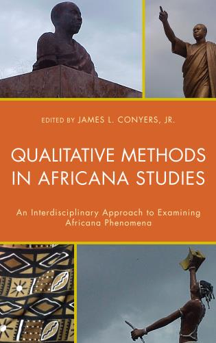 Cover image for the book Qualitative Methods in Africana Studies: An Interdisciplinary Approach to Examining Africana Phenomena