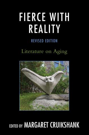Cover image for the book Fierce with Reality: Literature on Aging