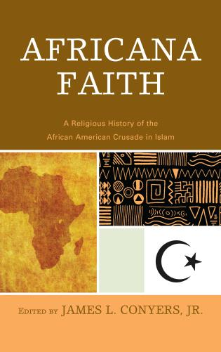 Cover image for the book Africana Faith: A Religious History of the African American Crusade in Islam
