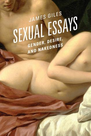 Cover image for the book Sexual Essays: Gender, Desire, and Nakedness