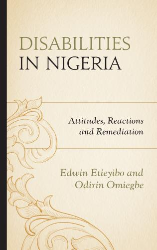 Cover image for the book Disabilities in Nigeria: Attitudes, Reactions, and Remediation