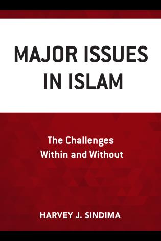 Major Issues In Islam The Challenges Within And Without 9780761870166