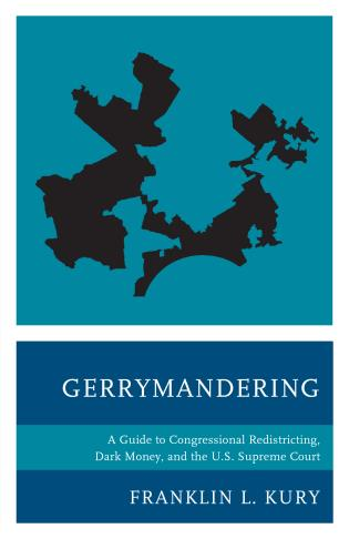Cover image for the book Gerrymandering: A Guide to Congressional Redistricting, Dark Money, and the U.S. Supreme Court