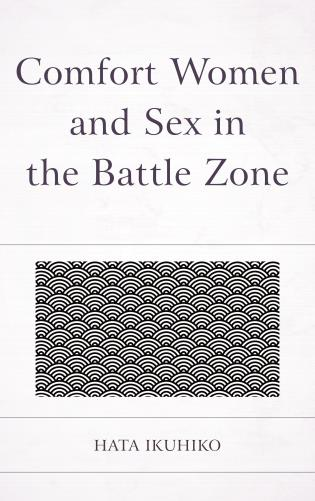 Cover image for the book Comfort Women and Sex in the Battle Zone