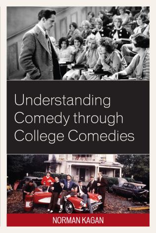 Cover image for the book Understanding Comedy through College Comedies