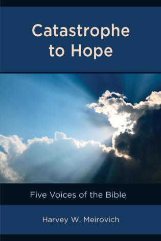 Cover image for the book Catastrophe to Hope: Five Voices of the Bible