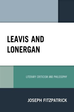 Cover image for the book Leavis and Lonergan: Literary Criticism and Philosophy