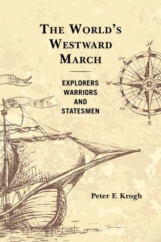Cover image for the book The World's Westward March: Explorers, Warriors, and Statesmen