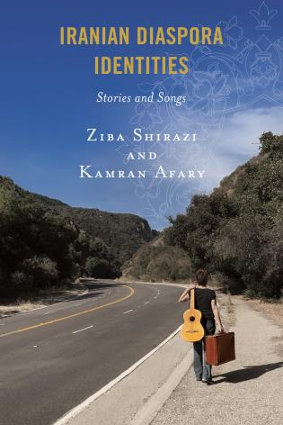 Cover image for the book Iranian Diaspora Identities: Stories and Songs
