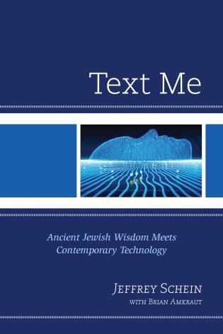 Cover image for the book Text Me: Ancient Jewish Wisdom Meets Contemporary Technology