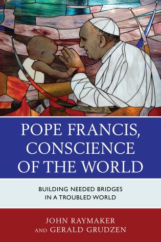 Cover image for the book Pope Francis, Conscience of the World: Building Needed Bridges in a Troubled World