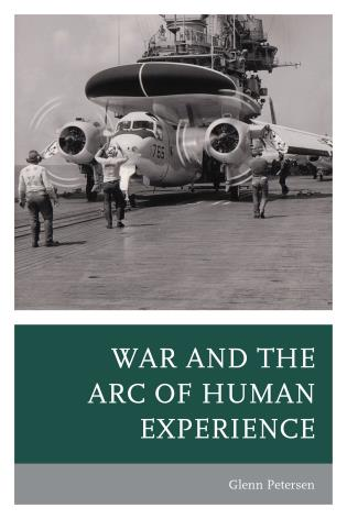 Cover image for the book War and the Arc of Human Experience