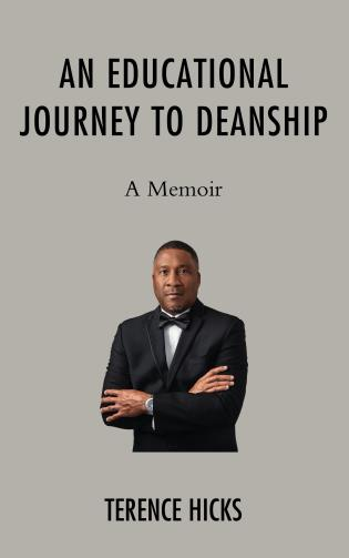 Cover image for the book An Educational Journey to Deanship: A Memoir