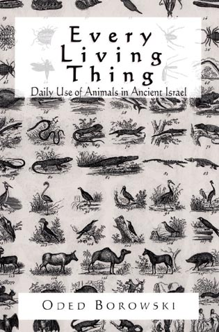 Cover image for the book Every Living Thing: Daily Use of Animals in Ancient Israel