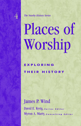 Cover image for the book Places of Worship: Exploring Their History
