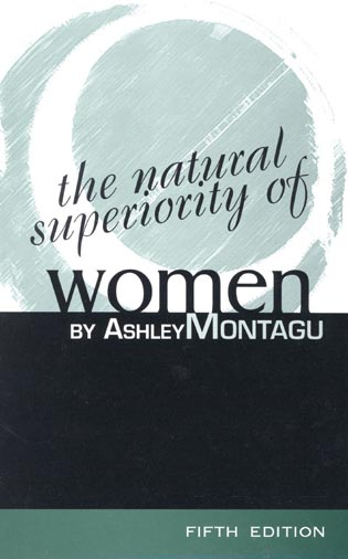 Cover image for the book The Natural Superiority of Women, 5th Edition