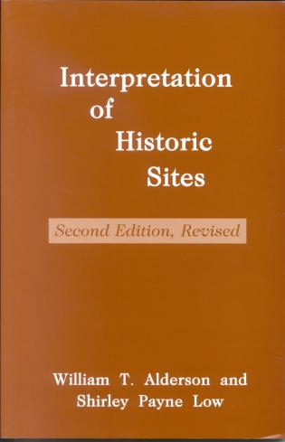 Cover image for the book Interpretation of Historic Sites, First Edition