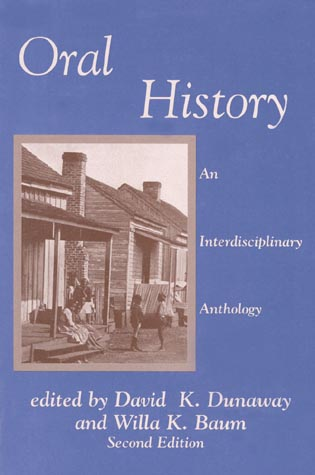 Cover image for the book Oral History: An Interdisciplinary Anthology, Second Edition