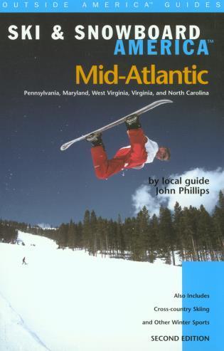 Cover image for the book Ski & Snowboard America Mid-Atlantic, Second Edition
