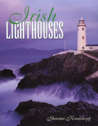 Cover image for the book Irish Lighthouses, First Edition