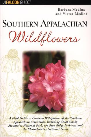 Cover image for the book Southern Appalachian Wildflowers, First Edition