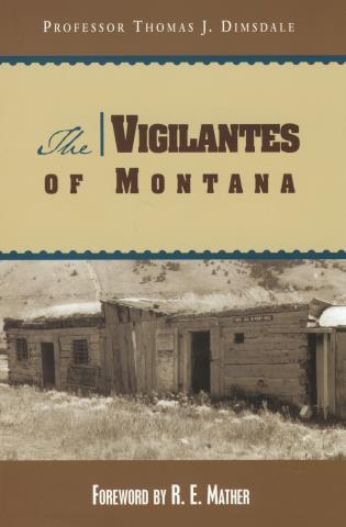 Cover image for the book Vigilantes of Montana, First Edition