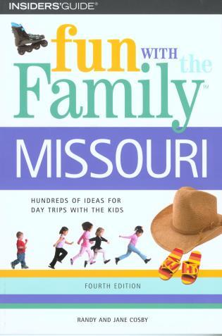 Cover image for the book Fun with the Family Missouri, Fourth Edition