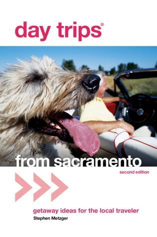 Cover image for the book Day Trips® from Sacramento, Second Edition
