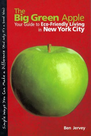 ff0acf38dc6 Big Green Apple  Your Guide To Eco-Friendly Living In New York City ...
