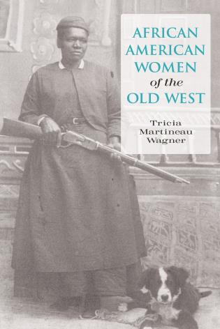 Cover image for the book African American Women of the Old West, First Edition