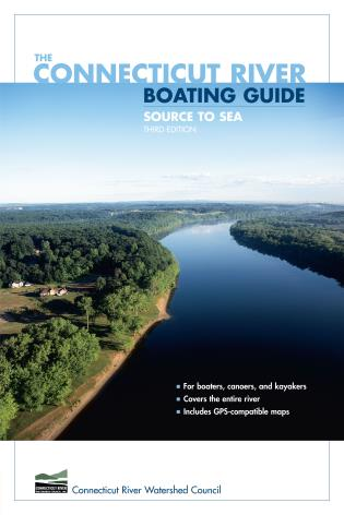 Cover image for the book Connecticut River Boating Guide: Source To Sea, Third Edition