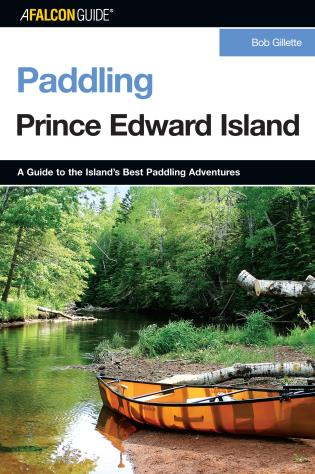 Cover image for the book Paddling Prince Edward Island, First Edition