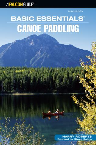 Cover image for the book Basic Essentials® Canoe Paddling, Third Edition